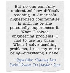 """Quote Of The Day: """"Teaching Isn't Rocket Science. It's Harder"""""""