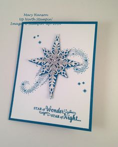 Silver Glimmer Paper, Stampin' Up! Star of Light, Island Indigo, Up North Stampin' Mary Hanson