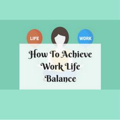 How To Achieve Work Life Balance  http://www.craftmakerpro.com/business-tips/achieve-work-life-balance/