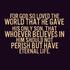 for God so loved the...