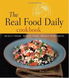 The Real Food Daily Cookbook by Ann Gentry. I LOVE this cookbook. SO many fantastic vegan recipes.