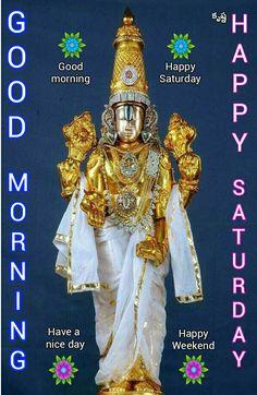Good Morning Photos, Good Morning Friends, Good Morning Messages, Happy Saturday Morning, Morning Wish, Raksha Bandhan Greetings, Morning Qoutes, Saturday Quotes, Lord Balaji