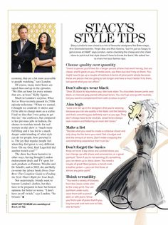 """I wouldn't say I'm a huge fan of Stacy London (What Not To Wear). I tend to think she can be rather """"harsh"""". That being said, I do think she is chock full of great …"""