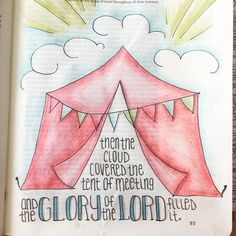 Then the cloud covered the tent of the meeting and the Glory of the Lord filled it. Bible journaling