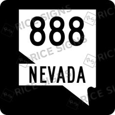 On the road again!! This time NEVADA Route 888.  Custom Route Sign Simulator for All 50 States.