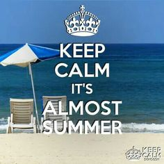 . after school and my summer will begin