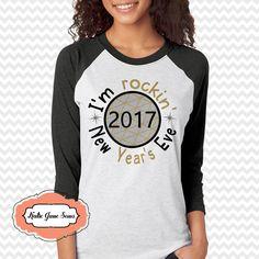 I'm Rockin' New Years Eve, 2017 New Years Eve Party, Raglan shirt, Baseball 3/4 Length Sleeve T-shirt, Holiday Tshirt by KatieJaneSews on Etsy