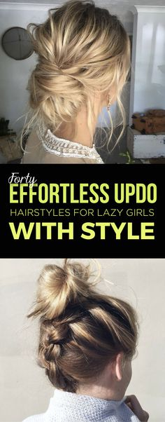 40 Effortless Updo Hairstyles for Lazy Girls With Style