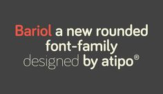 I'm definitely going to make a design today using this font! bariol by atipo.