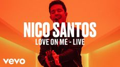 Nico Santos - Love On Me (Live) | Vevo DSCVR My Live, New Music, Santos