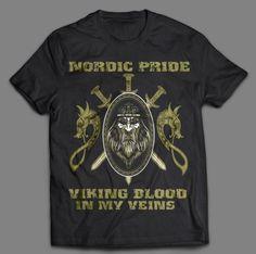 NORDIC PRIDE – VIKING BLOOD IN MY VEINS