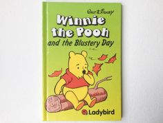 Vintage Ladybird Disney Winnie the Pooh Book, Walt Disney Winnie the Pooh and the Blustery Day, Gloss Hardback, First Edition, 1985, 00429