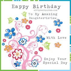 152 best greeting cards images on pinterest in 2018 get well get my collection of lovely free birthday cards for daughter in law can be found here all original and free to share socially m4hsunfo