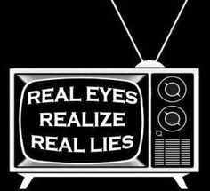 Image result for real eyes realize real lies tv
