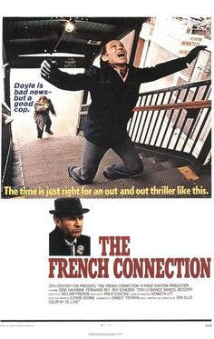 to Watch: 100 Must See Movies The French Connection movie posterThe French Connection movie poster See Movie, Movie List, Roy Scheider, Oscar Winning Films, Most Popular Movies, Good Movies To Watch, Great Films, Bad News, Vintage Movies