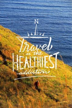 Travel is the healthiest addiction  #travel #adventure #lettering #typography #typographyinspired #photography
