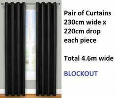 Brand new pair of curtains, each curtain 230 cm wide x 220 cm drop with eyelet top colour black.  100% blockout also ensures you get the best possible protection from the sun so that you can sleep better or watch movies without those annoying reflections!  They will suit a window between approximately 230 cm and 300 cm wide.