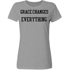 Grace Changes Everything