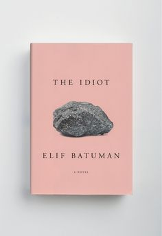 The Idiot by Elif Batuman Book Cover Book Cover Design, Book Design, Magazine Cover Layout, Pub Design, Book Posters, Brochure Cover, Book Jacket, Beautiful Cover, Grafik Design