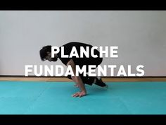 How to Planche: Fundamentals and Tuck Planche Tutorial (Part 1 of 4) - YouTube