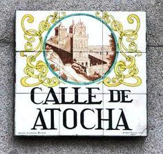 El nombre de la calle proviene del camino, que antaño entre olivares y cañizares, llevaba al santuario de Atocha, antigua ermita de la Virgen de Atocha. El camino se encontraba en la época de los Austrias rodeado a ambos lados de numerosos hospitales, casas de recogida, ermitas, humilladeros y conventos. La calle cobró protagonismo al comunicar, desde finales del siglo XIX, el centro de la ciudad con la estación de Atocha.