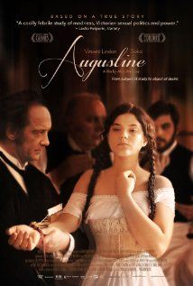 Augustine. Written  Directed By: Alice Winocour. (5/7/13).