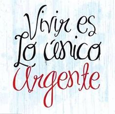 The Nicest Pictures: vivir Great Quotes, Me Quotes, Inspirational Quotes, Happy Quotes, More Than Words, Spanish Quotes, Motivation, Quote Of The Day, Wise Words