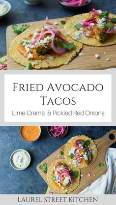 Fried Avocado Tacos with Lime Crema and Pickled Red Onions. Super easy and utterly delicious, you'll love this new taco recipe. laurelstreetkitchen.com