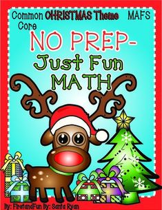 Fun Christmas NO PREP Math packet Common Core and MAFS Worksheets. https://www.teacherspayteachers.com/Product/NO-PREP-Math-Fun-Christmas-Packet-Common-Core-n-MAFS-First-Grade-Envision-1525986