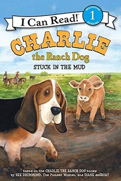 Charlie the Ranch Dog: Stuck in the Mud (I Can Read Book 1) by Ree Drummond http://www.amazon.com/dp/0062347748/ref=cm_sw_r_pi_dp_fMebwb01RCVKQ