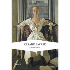 <p style=text-align:center><B>Los cuentos imprescindibles de Cesare Pavese, uno de los autores italianos más importantes del siglo XX.</B></P> <P>Si Dios está en los detalles, entonces la dignidad de un hombre cabe en  el gesto con que apaga una colilla y el dolor de una mujer aparece de  pronto en el modo desmañado con que repasa el carmín de sus labios  mustios. En estos cuentos reunidos y escritos en la época más fructífera  de Pavese, entre 19...