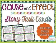 Your students will LOVE practicing finding cause and effect relationships in stories with these 32 engaging cause and effect story task cards! This task card set includes 32 brief fictional stories to use for identifying cause and effect relationships. Each of the 32 cards includes two prompts for identifying a specific cause and effect relationship within the story.  $