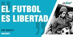'El futbol es libertad', decía la leyenda del reggae Bob Marley ⚽️  #somosJUGOtv