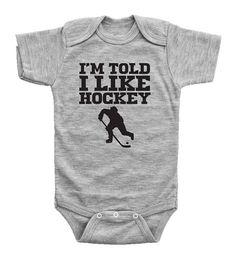 I'm Told I Like Hockey / Funny Hockey Bodysuit for Kids /