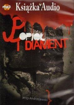 Popiól i diament - audiobook on CD (format mp3) (Polish language edition) by Jerzy Andrzejewski http://www.amazon.com/dp/B008NFKO5K/ref=cm_sw_r_pi_dp_DP71tb07MESZ6MQB