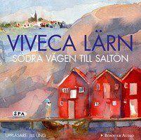 Södra vägen till Saltön - Viveca Lärn