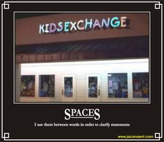 spaces. demotivational poster