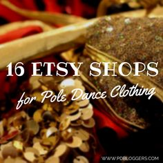 This list isn't just for the sporty pole look or typical pole class. We scoured for fun & creative designers with etsy shops for pole dance clothing.