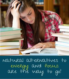 "There are alternatives to neuroenhancements available, including maintaining good sleep, nutrition, study habits and exercise regimens,"" said William Graf, MD, of Yale University and a member of the American Academy of Neurology. Students need to understand that these natural alternatives to energy and focus are the way to go."