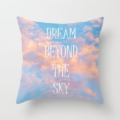Dream Beyond the Sky... Throw Pillow by Lisa Argyropoulos - $20.00
