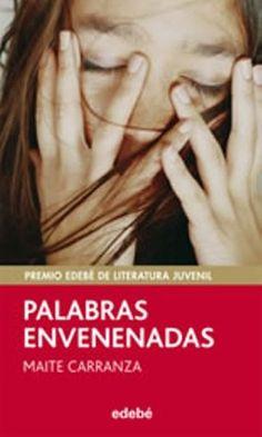 Palabras Envenenadas – Maite Carranza https://bookatspanglish.wordpress.com
