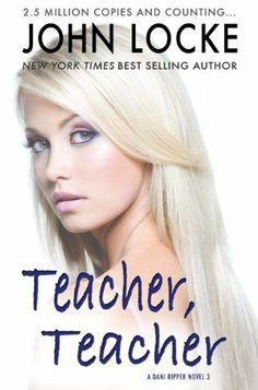 Teacher, Teacher (a Dani Ripper Novel)