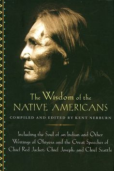 The Wisdom of Native Americans...Proud to be a Cherokee Native American :o)