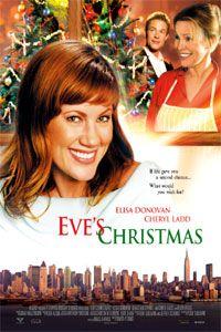 Eve's Christmas...great movie.