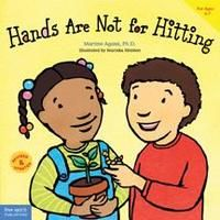 Hands Are Not for Hitting (Best Behavior) by Martine Agassi Ph.: Children learn that violence is never okay, that they can manage their anger and other strong feelings, and that they're capable of positive, loving actions. Teaching Rules, Teaching Kids, Kids Learning, Teaching Manners, Teaching Tools, Toddler Books, Childrens Books, Toddler Stuff, Social Work