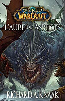 World Of Warcraft L Aube Des Aspects Telecharger Pdf Epub