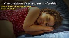 Toque na Vida: A importância do sono para a memória