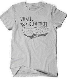 da2d789fe25 Funny Tshirt Whale T Shirt Tee Cute Men Women Ladies Funny Birthday Gift  Present Whales Pun Punny Joke marine biology Girlfriend Friend