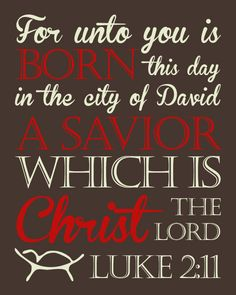 For unto you is born this day, a Savior Christ the Lord. Merry Christmas, Meaning Of Christmas, Christmas Quotes, Christmas Love, Winter Christmas, Christmas Cards, Christmas Phrases, Christmas Jesus, Christian Christmas