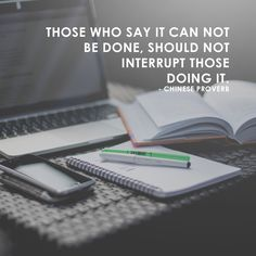"""Those who say it can not be done, should not interrupt those doing it."" - Chinese Proverb. Brand Me Famous Academy launching soon! Sign-up to be a part of it www.brandmefamous.... #‎entrepreneur #‎entrepreneurship #‎southafrica #‎dowhatyoulove #‎startups #‎business #‎online #‎buinessmen #‎instadaily #‎motivation #‎inspiration #‎creatives #‎branding #‎marketing #‎buildyourbrand #‎ownbusiness #‎ownbrand #‎academy #‎mentorship #‎life #‎justdoit #‎knowledge #‎success #‎yolo"